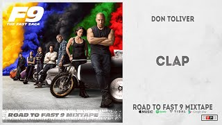 """Don Toliver - """"Clap"""" (Road To Fast 9 Mixtape)"""