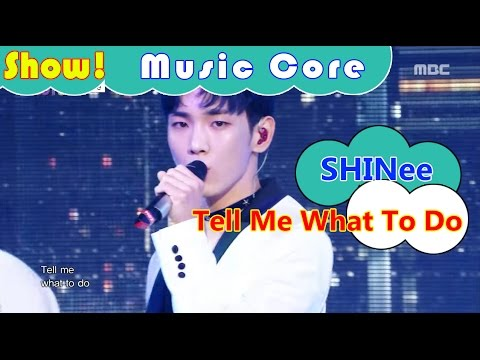 [HOT] SHINee - Tell Me What To Do, 샤이니 - 텔 미 왓 투두 Show Music core 20161126
