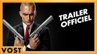 Hitman : agent 47 :  bande-annonce finale VOST