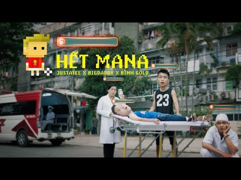 HẾT MANA | JUSTATEE x BIG DADDY x BÌNH GOLD | MUSIC VIDEO TẾT 2019
