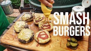 How To Make SMASH BURGERS || Big Green Egg
