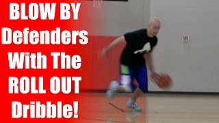 Basketball Moves: Roll Out Dribble - BEST Ankle Breaker Moves: How To Get Past A Defender