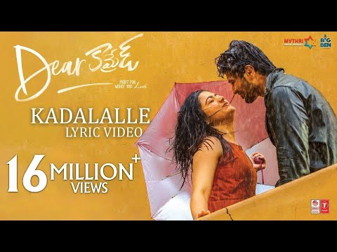 Kadalalle Lyrical Video Song - Dear Comrade Telugu