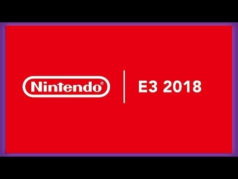 NINTENDO E3 2018 REACTION!