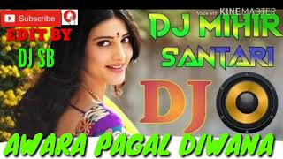 AWARA PAGAL DEEWANA//DJ MIHIR MIXING HARD BASS SONG HINDI DJ