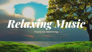 Relaxing Music , Guitar Music , Positive Energy , Morning Relaxing Music , Meditation Music