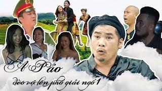 Phim Hài 2018 -A Pảo Đèo Vợ Lên Phố Giải Ngố 1 - Phim Hay Cười Vỡ Bụng 2018