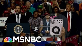 Who Is 'QAnon'? Bizarre Conspiracy Cult Leaps From Web To Trump Rally   Hallie Jackson   MSNBC