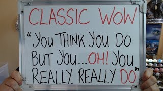 CLASSIC WOW: