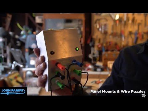 JOHN PARK'S WORKSHOP LIVE 2/22/18 Panel Mounts and Wire Puzzles @adafruit @johnedgarpark #adafruit