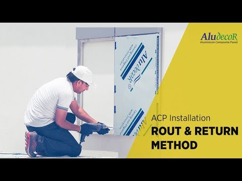 Aluminium Composite Panel Installation Rout and Return