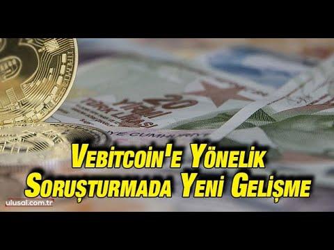 Vebitcoin'e yönelik soruşturmada yeni gelişme