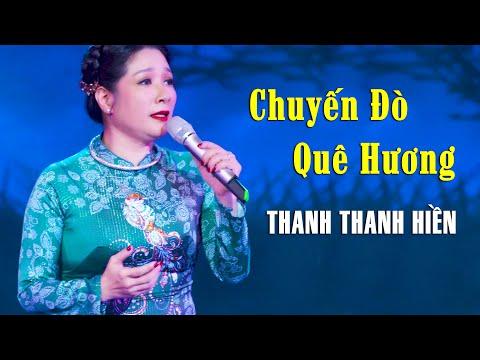 Chuyến Đò Quê Hương - Thanh Thanh Hiền | Liveshow CBQ