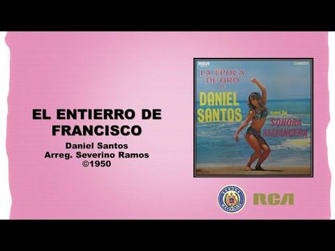 Daniel Santos & Sonora Matancera - El Entierro de Francisco (©1950)