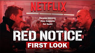 Red Notice: Release Date Expected & First Look Behind The Scenes