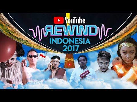 YouTube Rewind Indonesia: Something Just Like 2017   #YouTubeRewindIndonesia