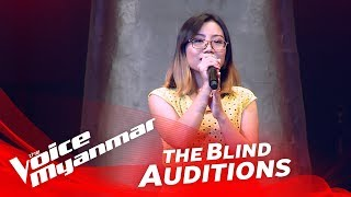 "ေ၀ႏွင္းပြင့္ (Wai Hnin Pwint): ""Beautiful Girl"" - Blind Audition - The Voice Myanmar 2018"
