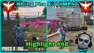 [ Highlight Free Fire ] Những Pha Xử Lí MP40 Đỉnh Cao Của WAG2.Polo | #48