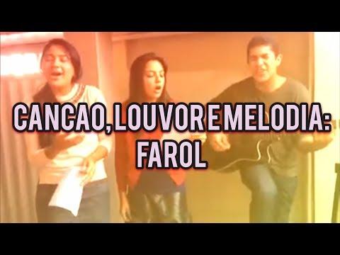 Baixar Farol - Canção e Louvor