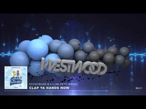 Stickybuds & K+Lab - Clap Ya Hands Now feat. KWADI