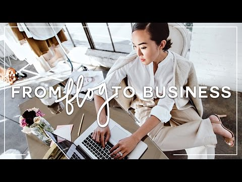 How to Turn Your Blog into a Business | Chriselle Lim