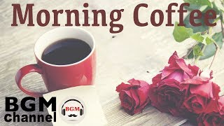 Morning Coffee Music Relaxing Instrumental Jazz Ballads