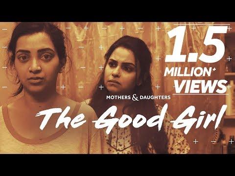 The Good Girl Ft. Gurdeep Kohli & Plabita Borthakur   Mothers & Daughters   BLUSH