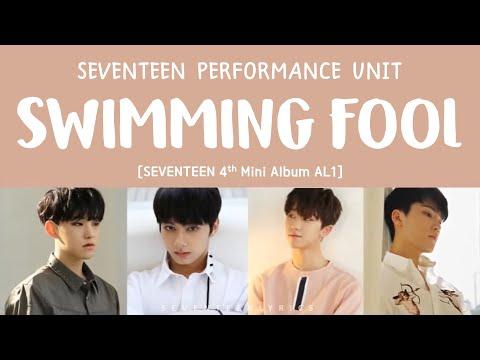[LYRICS/가사] SEVENTEEN (세븐틴) - Swimming Fool [Al1 4th Mini Album]