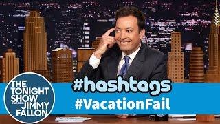 Hashtags: #VacationFail