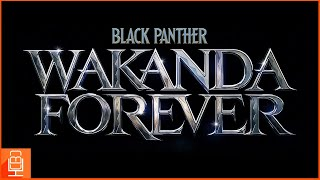 Black Panther 2 Wakanda forever CONFIRMED Title & Release Date