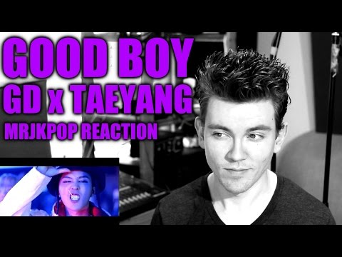 GD X TAEYANG GOOD BOY Reaction / Review - MRJKPOP