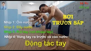 Bơi trườn sấp | Buổi 2 | Động tác tay (Freestyle Swimming| Arm Movements | Lê Vụ Official
