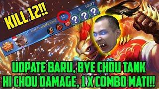 UPDATE BARU! BYE CHOU TANK, HI CHOU DAMAGE!! 1X COMBO = MATI!! MANTUL MOONTON!!