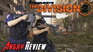 The Division 2 Angry Review