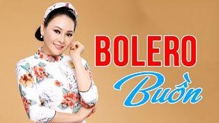 Nhạc Vàng Bolero CỰC BUỒN Nghe Là KHóc | Lk Nhạc Vàng Hải Ngoại Đặc Sắc Hay Nhất 2018