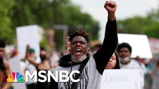 Fierce Protests Erupt After Fatal Arrest Of George Floyd | The 11th Hour | MSNBC