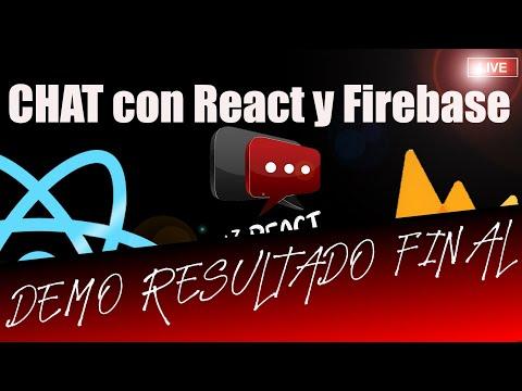 [DEMO] Creamos un CHAT con React ⚛️y Firebase 🔥🔥en Directo