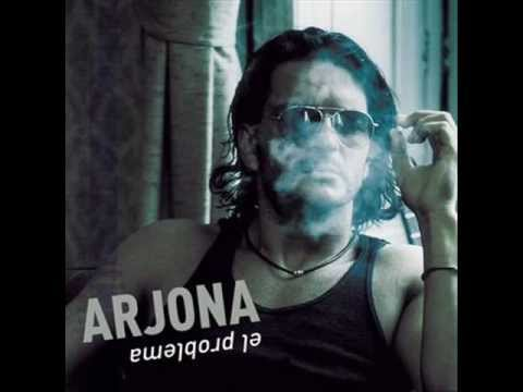 El problema, Arjona-Letra