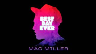 Mac Miller - Best Day Ever Instrumental