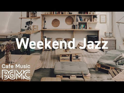 Weekend Jazz: Chill Out Hip Hop Jazz - Slow Jazz for Lazy Weekend