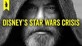 Understanding Disney's Star Wars Crisis – Wisecrack Edition