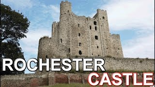 Rochester Castle - Almost 1000 Years Old - My Local History