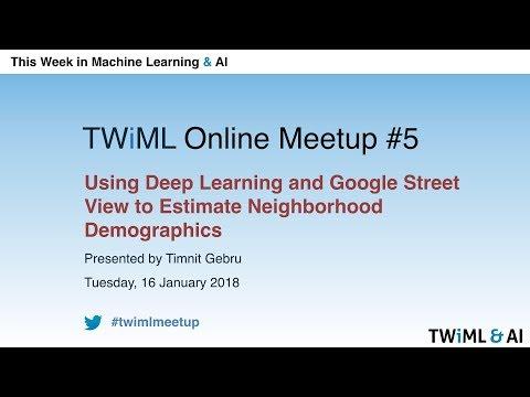 TWiML Online Meetup #5 - January 2018