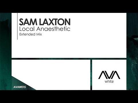 Sam Laxton - Local Anaesthetic [Teaser]