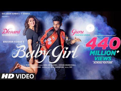 Baby Girl | Guru Randhawa Dhvani Bhanushali | Remo D'Souza | Bhushan Kumar