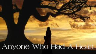 Burt Bacharach / Dionne Warwick ~ Anyone Who Had A Heart