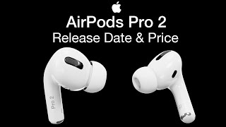Apple AirPods Pro 2 Release Date and Price – New AirPods 3 Launch Date for 2020?