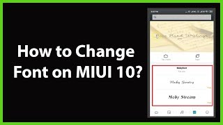 How to Change Font on MIUI 10?
