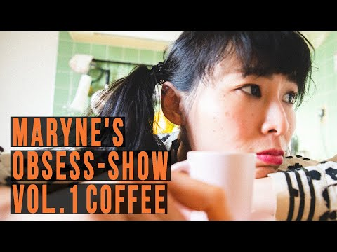 Maryne's OBSESS-SHOW vol.1 COFFEE