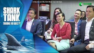 Các Shark sẽ phản ứng thế nào khi lần đầu xem Shark Tank ?   Shark Tank Reaction   Shark Tank VTV3